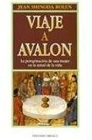 Viaje A Avalon: La Peregrinacion de una Mujer en la Mitad de la Vida