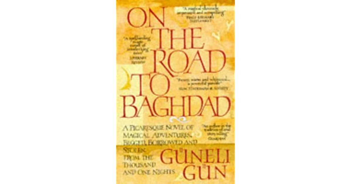 On the Road to Baghdad by Güneli Gün
