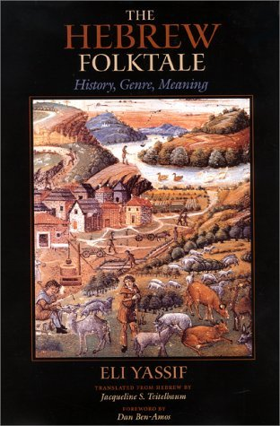 The Hebrew Folktale  History, Genre, Meaning