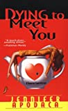 Dying to Meet You (Samantha Shaw Mystery, #2)