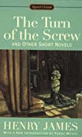 literary analysis of the novel the turn of the screw by henry jame Literary articles pages home search categories a farewell to arms (1) in the turn of the screw henry james uses a narrative technique which makes the novel interesting as well as very convincing though.