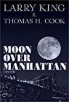 Moon Over Manhattan: Mystery and Mayhem