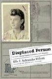 Displaced Person  A Girl's Life in Russia, Germany and America