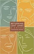 Returning Lost Loves: A Novel