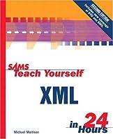 Sams Teach Yourself XML in 24 Hours