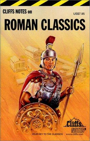 Cliffs Notes on Roman Classics