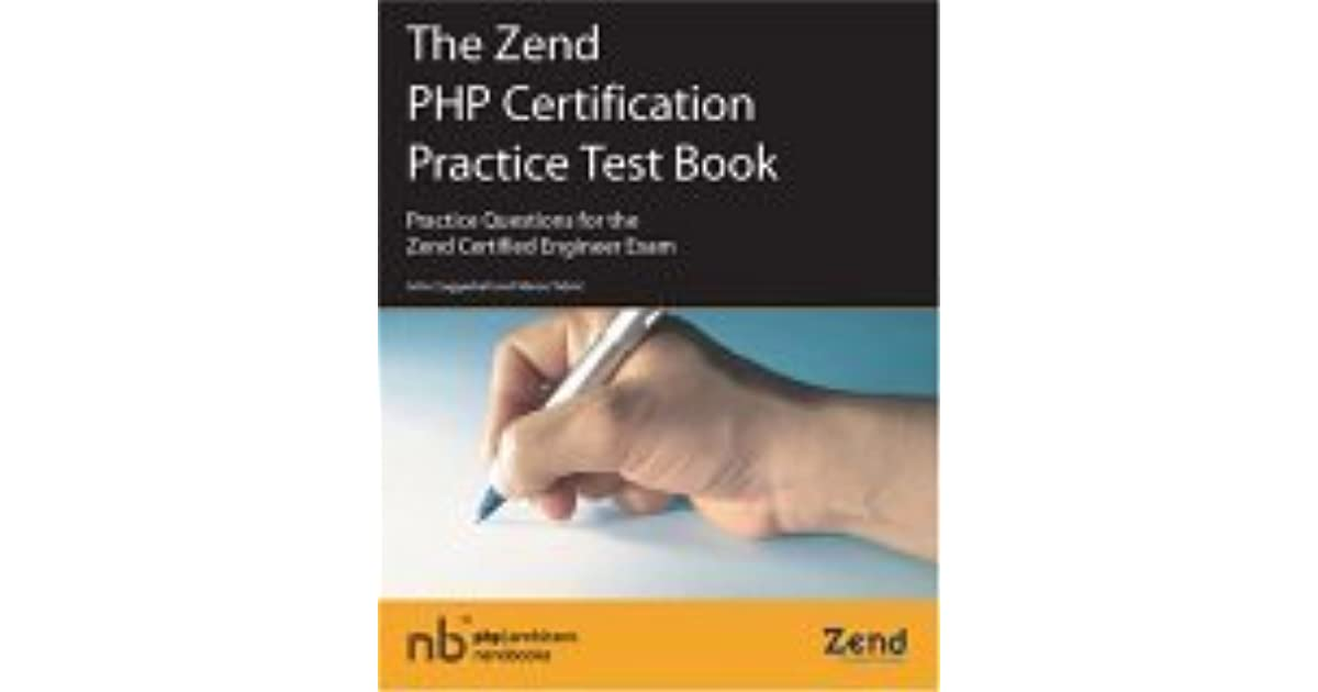 The Zend Php Certification Practice Test Book Practice Questions