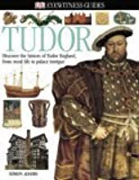 Tudor (Eyewitness Guide)