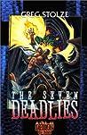 The Seven Deadlies by Greg Stolze