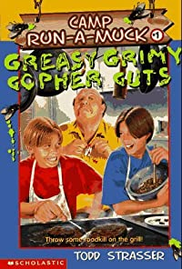 Greasy Grimy Gopher Guts