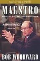 Maestro: Alan Greenspan And The American Economy
