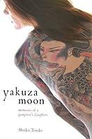 Yakuza Moon: Memoar seorang Putri Gangster Jepang