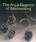 The Art And Elegance Of Beadweaving