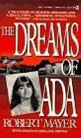 The Dreams of Ada by Robert Mayer