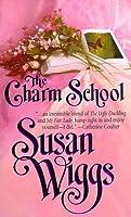 The Charm School (Calhoun Chronicles #1)