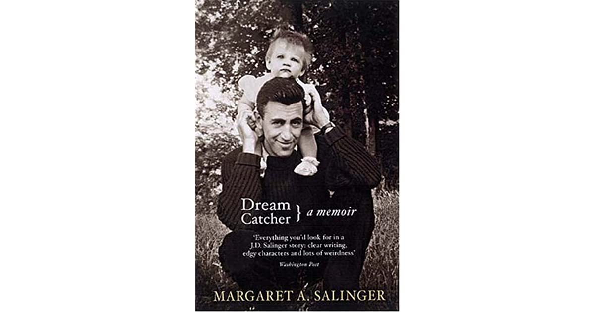 Dream Catcher Reflections On Reclusion By Margaret A Salinger 40 Enchanting Dream Catcher Memoir