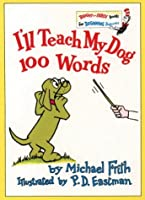 I'll Teach My Dog 100 Words (Bright & Early Books)
