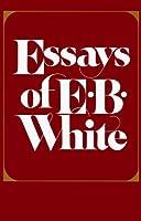 The Essays of E.B. White