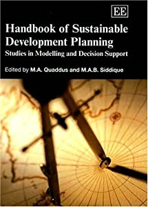Handbook of Sustainable Development Planning: Studies in Modelling and Decision Support