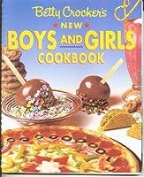 Betty Crocker's New Boys' and Girls' Cookbook