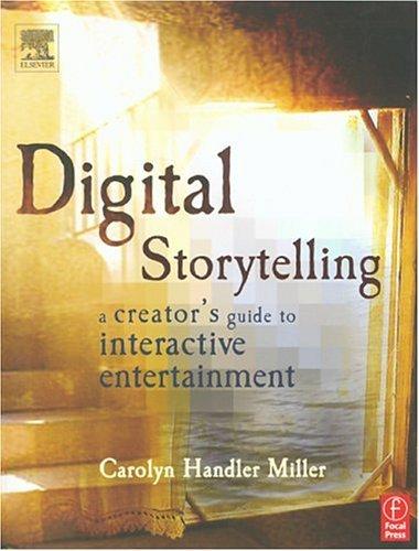 Digital Storytelling  Carolyn Miller