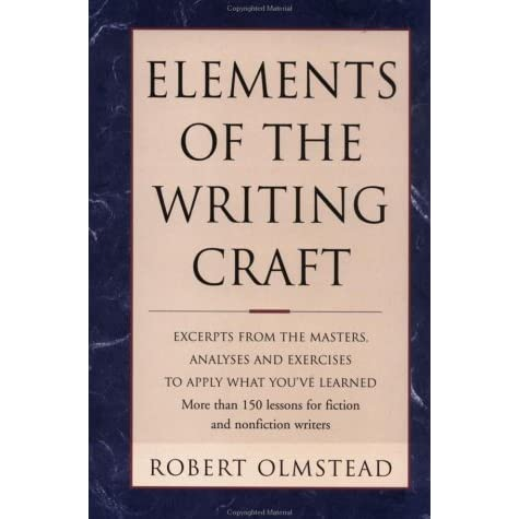 elements of the writing craft robert olmstead