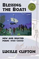 Blessing the Boats: New and Selected Poems 1988-20