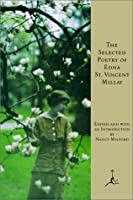The Selected Poetry of Edna St. Vincent Millay (Modern Library)