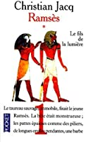 Le fils de la lumière (Ramsès, #1)
