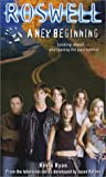 A New Beginning (Roswell #5)