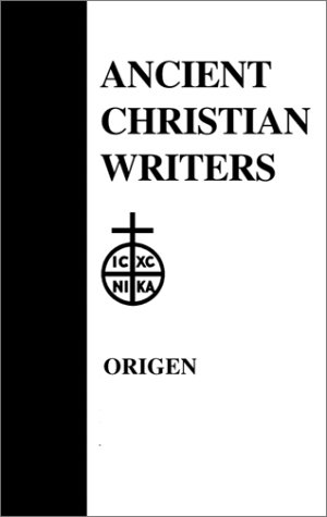 Origen: the Song of Songs; Commentary & Homilies