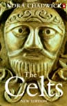 The Celts by Nora Kershaw Chadwick