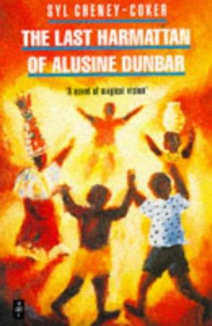 Last Harmattan of Alusine Dunbar: A Novel of Magical Vision