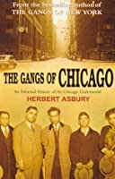 The Gangs Of Chicago