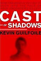 Cast of Shadows