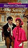 The Savage Marquess (Regency Royal, #5)