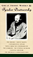 Great Short Works of Fyodor Dostoyevsky