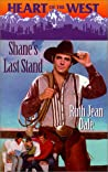 Shane's Last Stand (Heart of the West/Bachelor Auction #7)