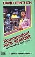 Kommandant Nick Seafort. Die Verzweiflung Des Fischers