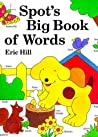 Spot's Big Book of Words