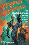 Women of Wonder, the Contemporary Years: Science Fiction by Women from the 1970s to the 1990s