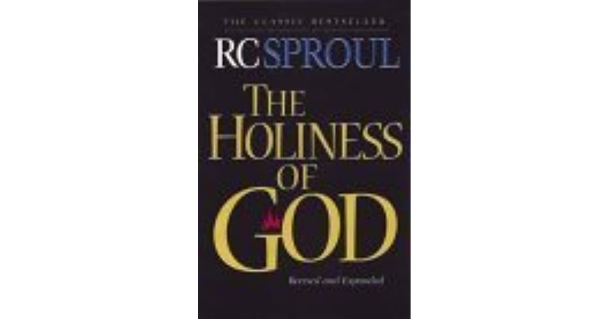 The Holiness Of God By R C Sproul border=