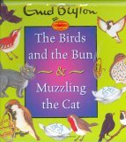 The Birds and the Bun & Muzzling the Cat