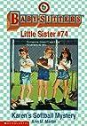 Karen's Softball Mystery (Baby-Sitters Little Sister, #74)