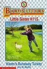 Karen's Runaway Turkey (Baby-Sitters Little Sister, #115)