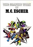 The Graphic Work Of M. C. Escher
