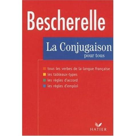La Conjugaison Pour Tous By Michel Arrive