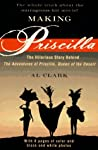 Making Priscilla: The Hilarious Story Behind The Adventures of Priscilla, Queen of the Desert