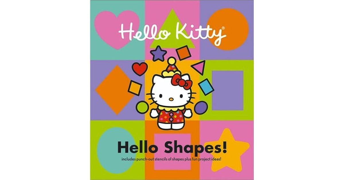 Hello Shapes By Sandra Higashi