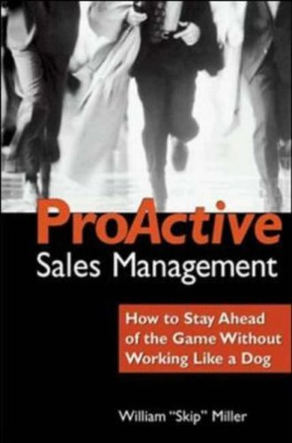 ProActive-Sales-Management-How-to-Lead-Motivate-and-Stay-Ahead-of-the-Game